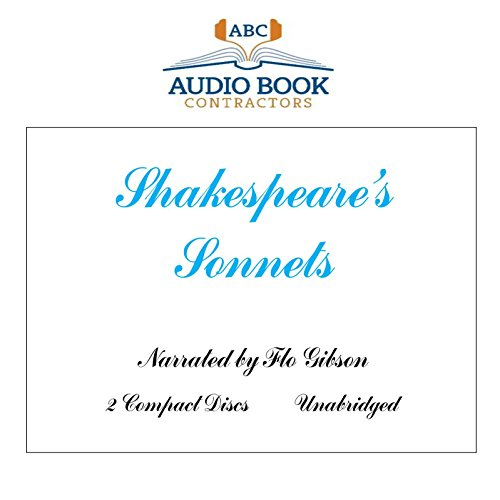 Shakespeare's Sonnets (Classic Books on CD Collection) [UNABRIDGED] (9781606462027) by William Shakespeare; Flo Gibson (Narrator)