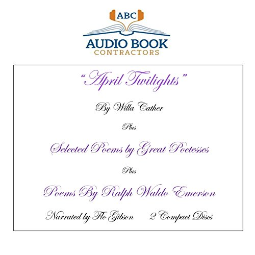 9781606466643: 'April Twilights' and More plus Poems by Ralph Waldo Emerson
