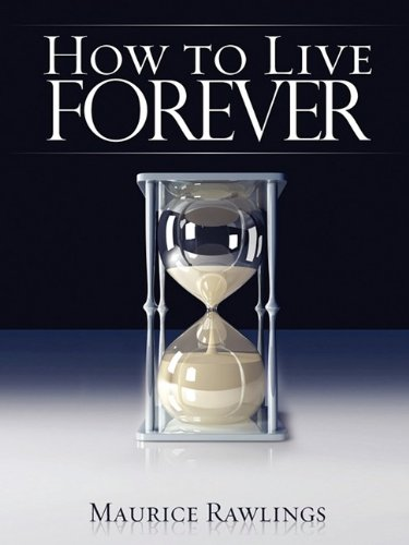 9781606470107: How to Live Forever