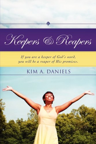 Keepers Reapers (Paperback): Kim A Daniels