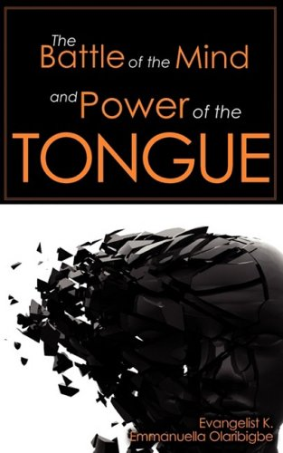 9781606471708: The Battle of the Mind and Power of the Tongue