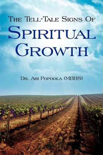 9781606471951: The Tell-Tale Signs Of Spiritual Growth
