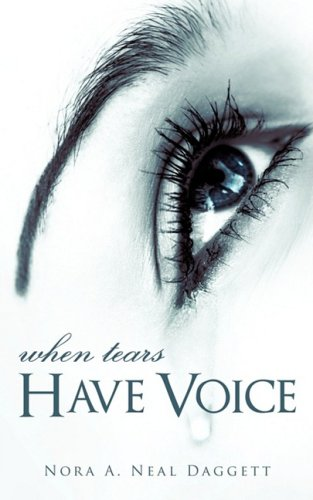 9781606472224: When Tears Have Voice