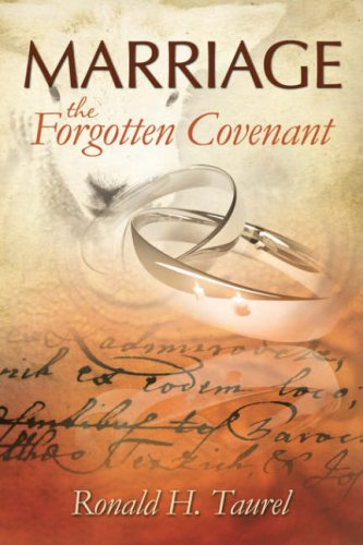 9781606472361: Marriage: The Forgotten Covenant