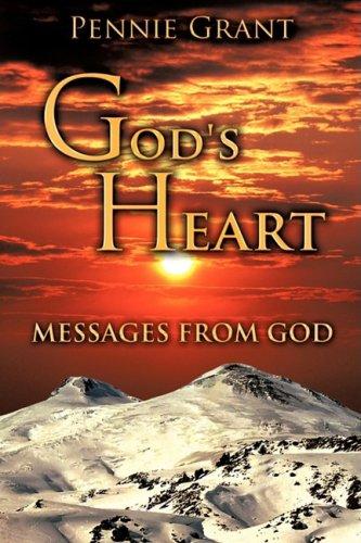 God's Heart: Grant, Pennie