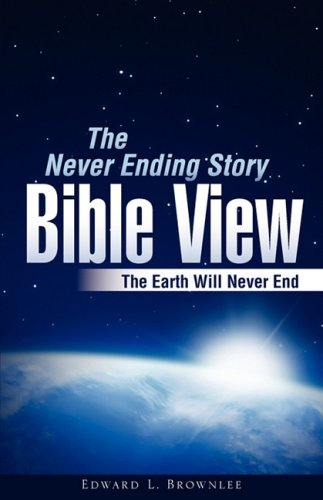 The Never Ending Story Bible View: Brownlee, Edward L.