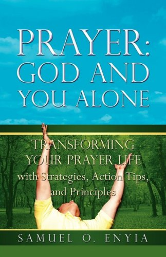 9781606475805: PRAYER: GOD AND YOU ALONE