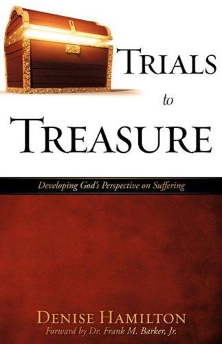 9781606476239: Trials to Treasure