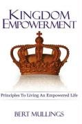 KINGDOM EMPOWERMENT: Bert Mullings