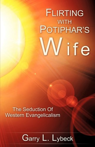 9781606477182: FLIRTING WITH POTIPHAR'S WIFE