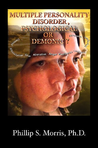 9781606477328: MULTIPLE PERSONALITY DISORDER, PSYCHOLOGICAL OR DEMONIC?