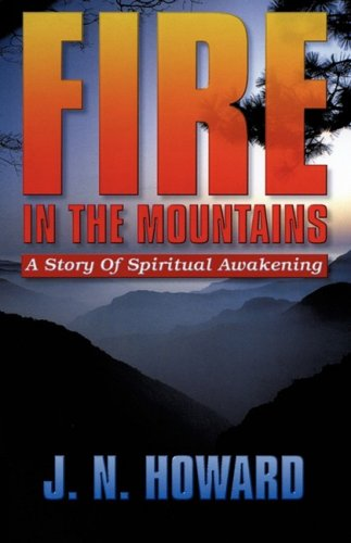 FIRE IN THE MOUNTAINS: J. N. Howard