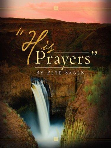 HIS PRAYERS: Sagen, Pete