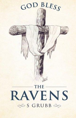God Bless The Ravens: S Grubb