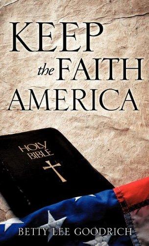 9781606478639: KEEP THE FAITH AMERICA