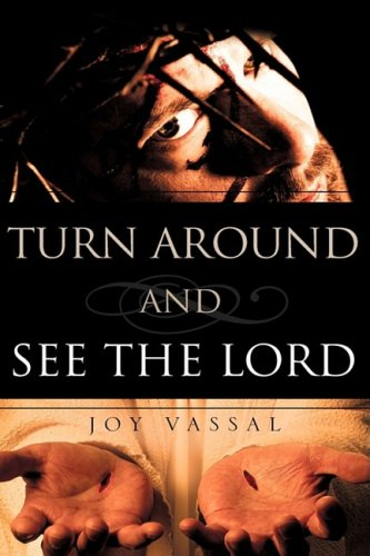 9781606478929: TURN AROUND AND SEE THE LORD