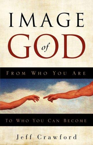 Image of God: Jeff Crawford