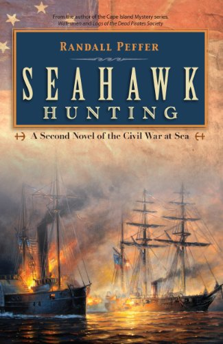 9781606480342: Seahawk Hunting: A Novel of the Civil War at Sea (Seahawk Trilogy)