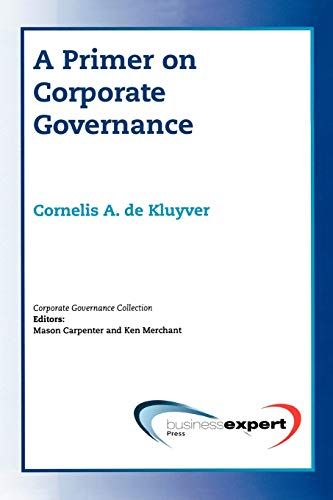 9781606490044: A Primer on Corporate Governance (Corporate Governance Collection)