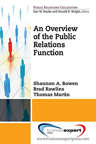 9781606490990: An Overview to the Public Relations Function (Public Relations Collection)