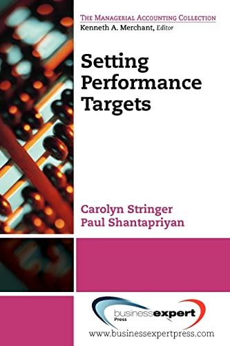 9781606491379: Setting Performance Targets (The Managerial Accounting Collection)