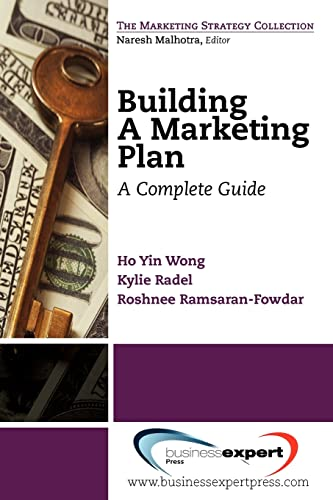 9781606491591: Building a Marketing Plan: A Complete Guide (Marketing Strategy Collection)