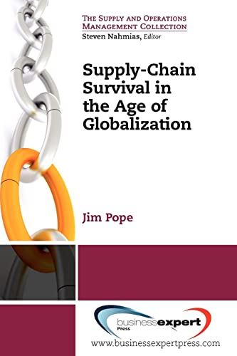 9781606491638: Supply-Chain Survival in the Age of Globalization (Supply and Operations Management Collection)
