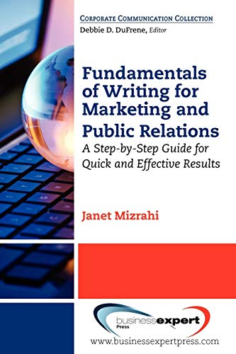 Fundamentals of Writing for Marketing and Public Relations (Paperback): Janet Mizrahi