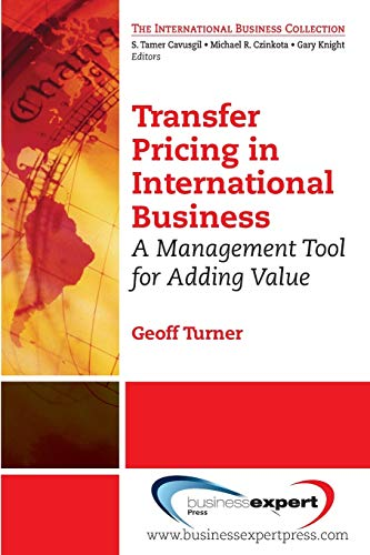 9781606493489: Transfer Pricing in International Business: A Management Tool for Adding Value