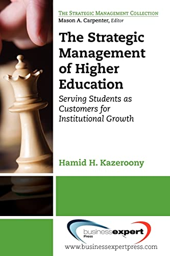9781606493663: The Strategic Management of Higher Education Institutions