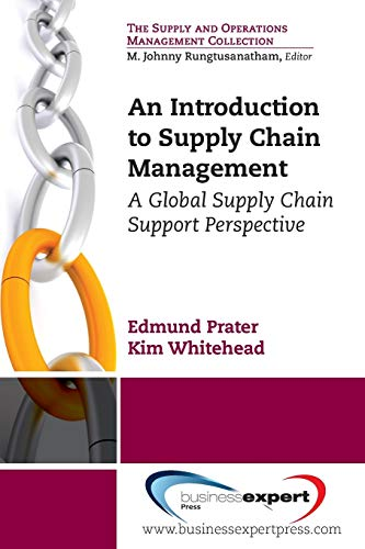 An Introduction to Supply Chain Management: A Global Supply Chain Support Perspective 9781606493755 An Introduction to Supply Chain Management: a Global Supply Chain Support Perspective offers an overview of supply chain management and
