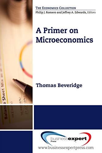 9781606494219: A Primer on Microeconomics (Economics Collection)