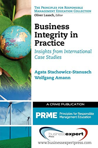 Business Integrity in Practice: Insights from International Case Studies: Wolfgang Amann