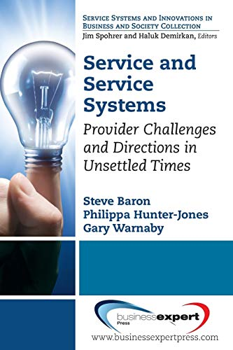 9781606495766: Service and Service Systems