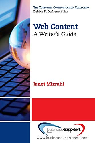 Web Content: A Writers Guide: Janet Mizrahi