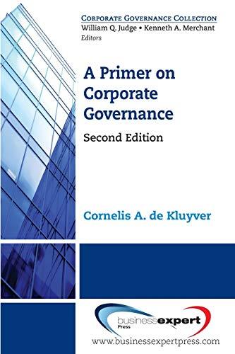 A Primer on Corporate Governance, Second Edition: Cornelis A. de