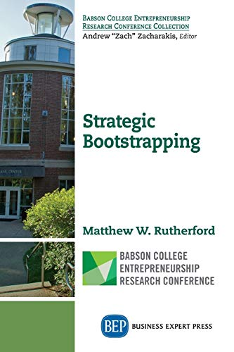 Strategic Bootstrapping: Rutherford, Matthew W.