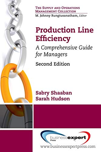 9781606497180: Production Line Efficiency: A Comprehensive Guide for Managers, Second Edition (Supply and Operations Management Collections)