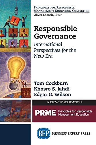 Responsible Governance (Principles for Responsible Management Education: Cockburn, Tom