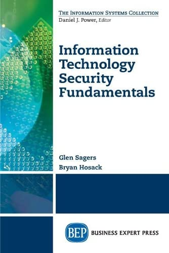 9781606499160: Information Technology Security Fundamentals