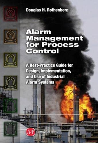 9781606500033: Alarm Management for Process Control