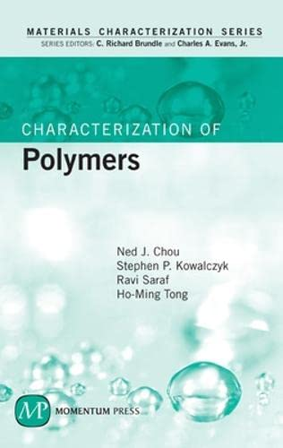 9781606500538: Characterization of Polymers (Materials Characterization)