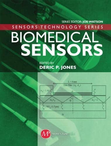 Biomedical Sensors (Sensors Technology): Deric Jones