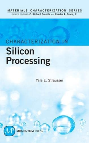 9781606501092: Characterization in Silicon Processing (Materials Characterization)