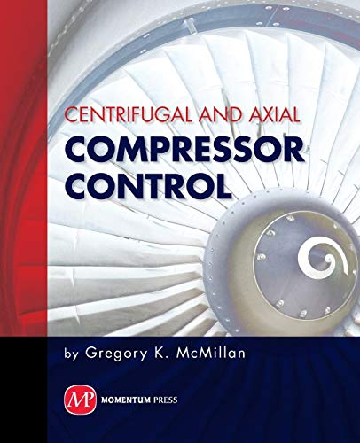 9781606501733: Centrifugal and Axial Compressor Control