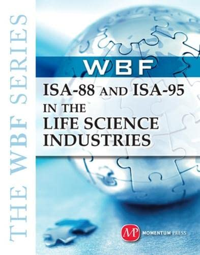 9781606502037: The WBF Book Series: ISA-88 and ISA-95 in the Life Science Industries