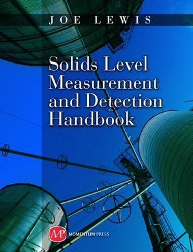9781606502549: Solids Level Measurement and Detection Handbook