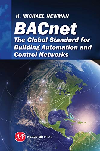 9781606502884: Bacnet: The Global Standard for Building Automation and Control Networks (Sustainable Energy)