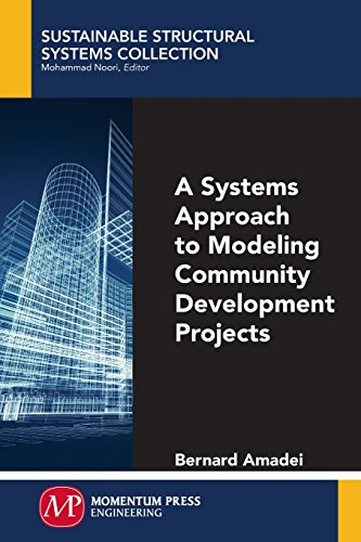 9781606505182: A Systems Approach to Modeling Community Development Projects (Sustainable Structural Systems Collection)