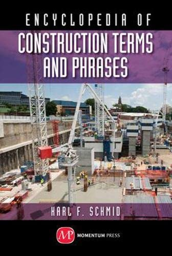 9781606506189: Concise Encyclopedia of Construction Terms and Phrases